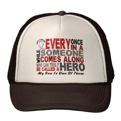 HERO COMES ALONG 1 Son LUNG CANCER Trucker Hat