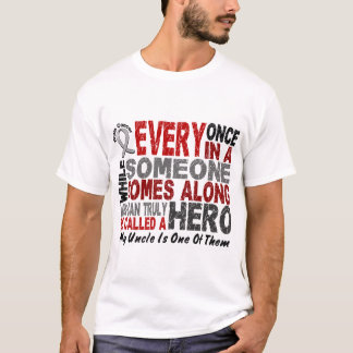 HERO COMES ALONG 1 Uncle BRAIN CANCER T-Shirts