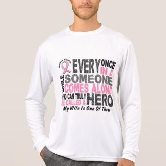 HERO COMES ALONG 1 Wife BREAST CANCER T-Shirts