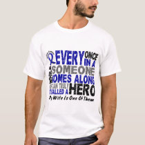 HERO COMES ALONG 1 Wife COLON CANCER T-Shirt
