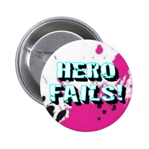 Hero Fails! Button