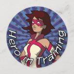 Hero in Training