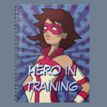 Hero in Training Notebook