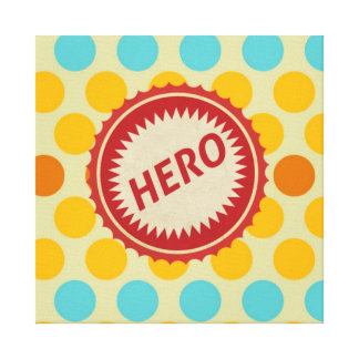 HERO Label on Polka Dot Pattern Stretched Canvas Print