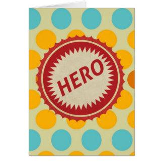 HERO Label on Polka Dot Pattern Greeting Card