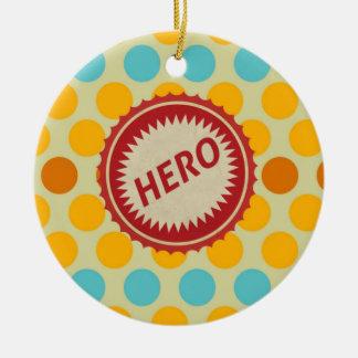 HERO Label on Polka Dot Pattern Ceramic Ornament