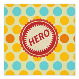 HERO Label on Polka Dot Pattern 5.25x5.25 Square Paper Invitation Card