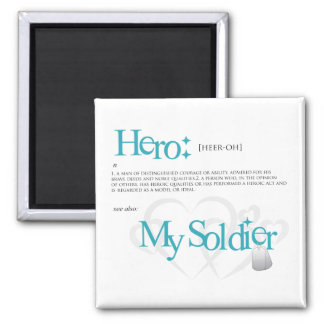 Hero: My Soldier 2 Inch Square Magnet