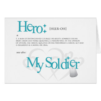 Hero: My Soldier Greeting Card