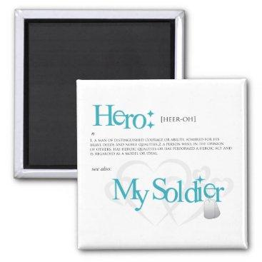 Hero: My Soldier Magnet