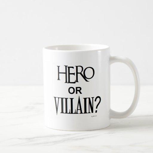 Hero or Villian Mugs