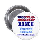 Hero Ranch Veteran's Talk Radio! Pinback Buttons