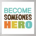 Héroe convertido de Someones Posters