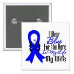 Héroe de la cinta del cáncer de colon mi esposa pins
