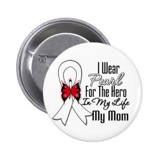 Héroe de la cinta del cáncer de pulmón mi mamá pin redondo de 2 pulgadas