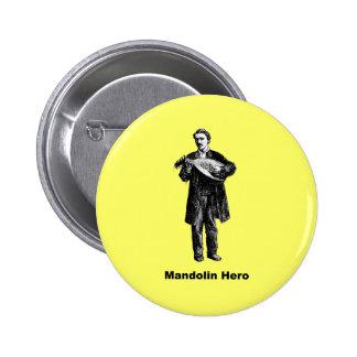 Héroe de la mandolina pin