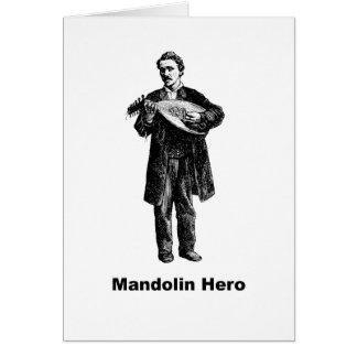 Héroe de la mandolina tarjeta de felicitación