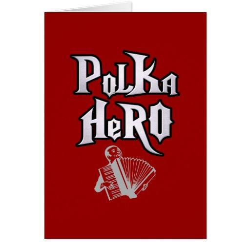 Héroe de la polca tarjeta de felicitación