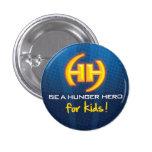 Héroe del hambre para el mini botón de los niños pins