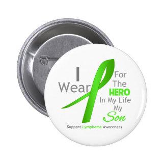 Héroe en mi vida - linfoma del hijo pin redondo de 2 pulgadas