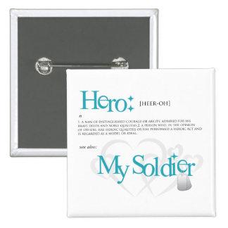 Héroe Mi soldado Pins