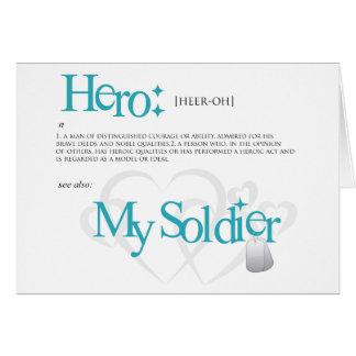Héroe: Mi soldado Tarjeta De Felicitación