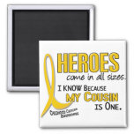 Heroes All Sizes 1 Cousin CHILDHOOD CANCER Shirts Fridge Magnet