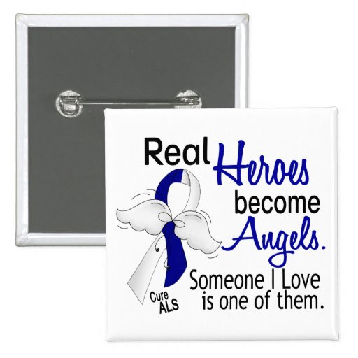 Heroes Become Angels ALS Pinback Buttons