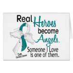 Heroes Become Angels Cervical Cancer Greeting Card
