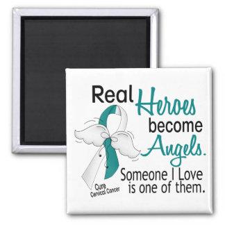 Heroes Become Angels Cervical Cancer Magnet