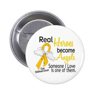 Heroes Become Angels Childhood Cancer Pinback Button
