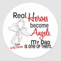 Heroes Become Angels Dad Lung Cancer Classic Round Sticker