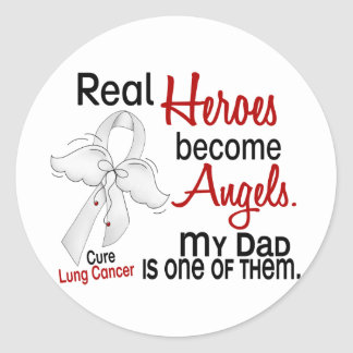 Heroes Become Angels Dad Lung Cancer Sticker
