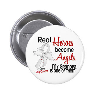 Heroes Become Angels Grandpa Lung Cancer Button