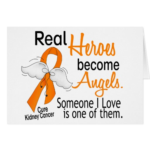 Heroes Become Angels Kidney Cancer Greeting Cards