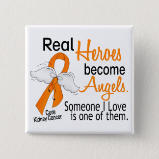 Heroes Become Angels Kidney Cancer Pinback Button