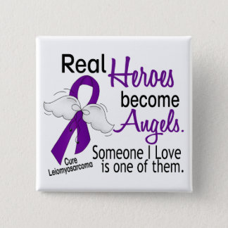 Heroes Become Angels Leiomyosarcoma Button