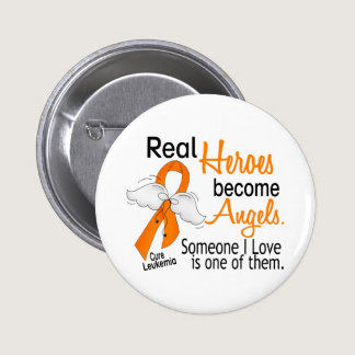 Heroes Become Angels Leukemia Button