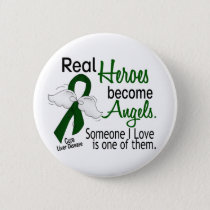 Heroes Become Angels Liver Disease Pinback Button