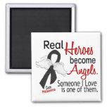 Heroes Become Angels Melanoma Refrigerator Magnet