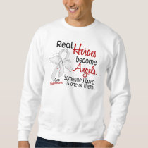 Heroes Become Angels Mesothelioma Sweatshirt