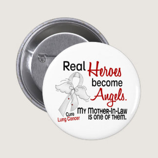 Heroes Become Angels Mother-In-Law Lung Cancer Pinback Button