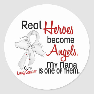 Heroes Become Angels Nana Lung Cancer Round Sticker