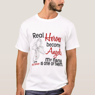 Heroes Become Angels Nana Lung Cancer T-Shirt