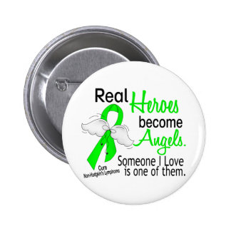 Heroes Become Angels Non-Hodgkins Lymphoma 2 Inch Round Button