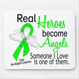 Heroes Become Angels Non-Hodgkins Lymphoma Mouse Pad