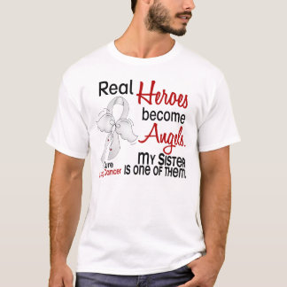 Heroes Become Angels Sister Lung Cancer T-Shirt