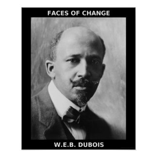 Héroes negros del mes de la historia - W.E.B. DuBo Poster