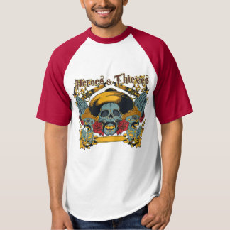 Heroes & Thieves Fun Shirt