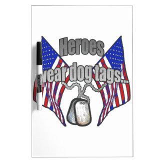 Heroes wear dog tags 2 dry erase board